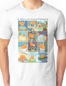 Where Can Plumduff Sleep? T-Shirt