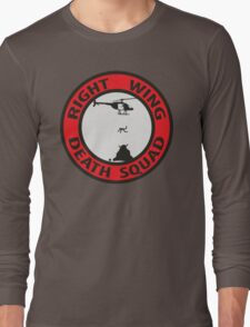 Right Wing Death Squad Long Sleeve T-Shirt