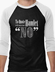 """""""No."""" - White Men's Baseball ¾ T-Shirt"""