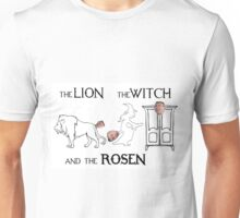 The Lion, The Witch and The Rosen Unisex T-Shirt