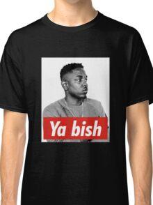Kendrick Lamar  Ya Bish Classic T-Shirt