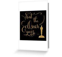 Oscar night Greeting Card
