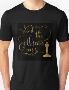 Oscar night Unisex T-Shirt