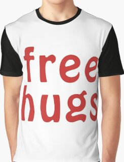 free hugs red Graphic T-Shirt