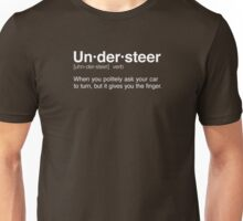The Definition of Understeer Unisex T-Shirt