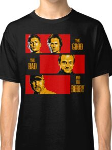 The Good, The Bad, And The Bobby Classic T-Shirt
