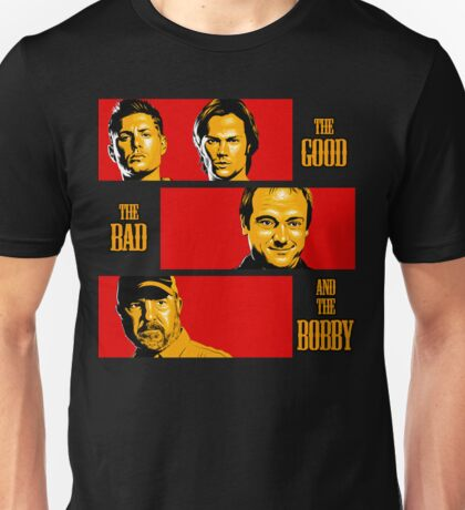 The Good, The Bad, And The Bobby Unisex T-Shirt
