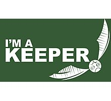 Im a Keeper - white Photographic Print