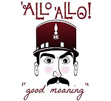 "Allo Allo, Officer Crabtree, ""good moaning"" Photographic Print"