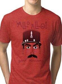 "Allo Allo, Officer Crabtree, ""good moaning"" Tri-blend T-Shirt"