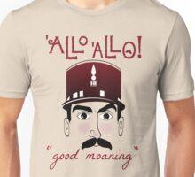 "Allo Allo, Officer Crabtree, ""good moaning"" Unisex T-Shirt"