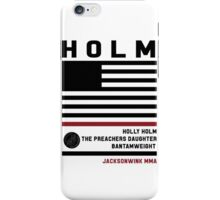 Holly Holm Fight Camp iPhone Case/Skin