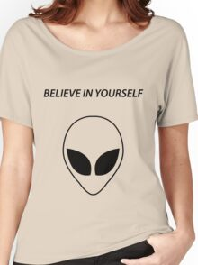 Believe In Yourself Women's Relaxed Fit T-Shirt
