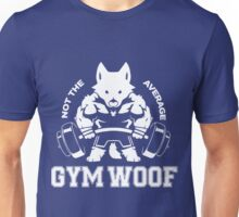 Not the average GYM WOOF Unisex T-Shirt