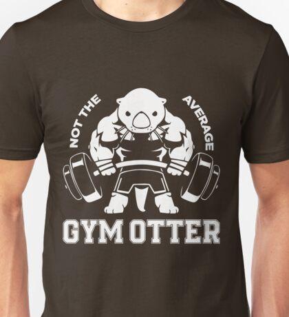 Not the average GYM OTTER Unisex T-Shirt