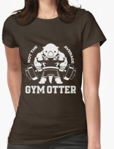 Not the average GYM OTTER Womens Fitted T-Shirt