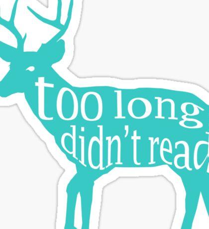 The Teal Deer Sticker