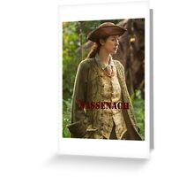 Outlander/Claire Fraser/The Sassenach Greeting Card