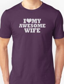 Wedding Gift I Love My Awesome Wife Mens T-Shirt