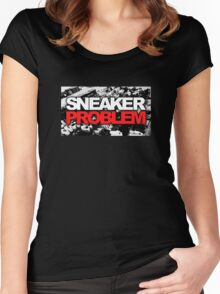 Sneaker Problem Women's Fitted Scoop T-Shirt