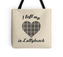 I Left My Heart In Lallybroch Tote Bag