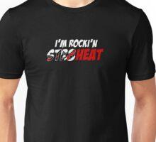 I'm Rocki'n Str8 Heat Unisex T-Shirt