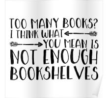 Too Many Books? (Arrows) Poster