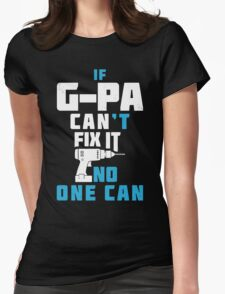 G-PA CAN FIX IT Womens Fitted T-Shirt