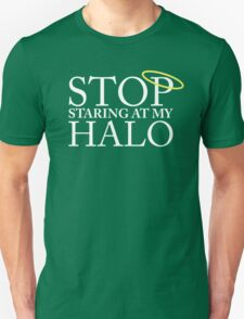Stop staring at my halo! (FRISKY DINGO) T-Shirt