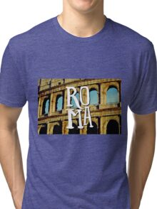 Roma Colosseum Italy Architecture Wanderlust Europe Tri-blend T-Shirt