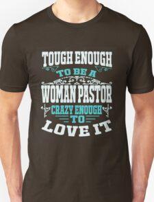 Tough Enough To Be A Woman Pastor Unisex T-Shirt