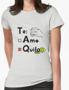 tequila with salt and lime Womens Fitted T-Shirt