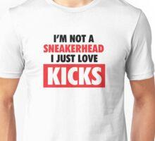 I'm not a Sneakerhead I just Love Kicks Unisex T-Shirt
