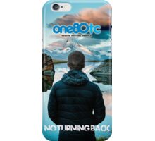 No Turning Back iPhone Case/Skin