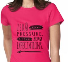No Pressure - Black Womens Fitted T-Shirt