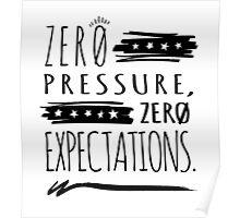 No Pressure - Black Poster