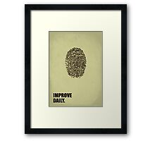 Improve Daily - Business Quotes Poster Framed Print
