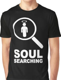 Soul searching Graphic T-Shirt