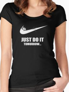 Just Do It Tomorrow Women's Fitted Scoop T-Shirt