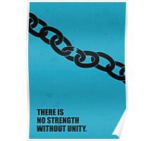 No Strength Without Unity - Business Quotes Poster Poster