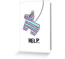 Pinata Needs Help Greeting Card