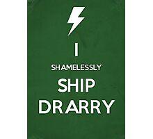 Shamelessly Ship Drarry Photographic Print