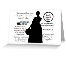 Outlander/Claire Fraser/Quotes Greeting Card