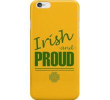 Irish and Proud iPhone Case/Skin
