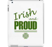 Irish and Proud iPad Case/Skin