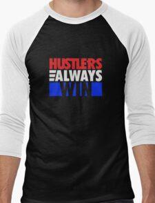 Hustlers Always Win Men's Baseball ¾ T-Shirt