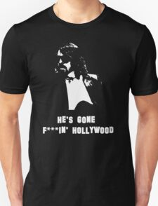 Dave Grohl Has Gone F***ing Hollywood Unisex T-Shirt