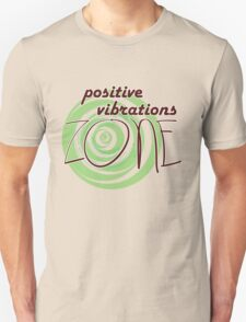Positive Vibrations ZONE T-Shirt