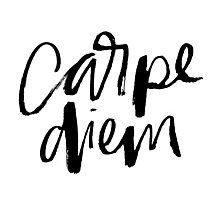 Carpe Diem Photographic Print