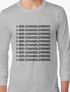 1-800-chandlerbing (black) Long Sleeve T-Shirt